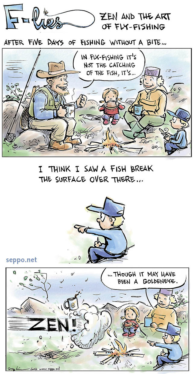 Fishing - Zen and the Art of Fly Fishing - Environmental ...